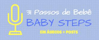 Babysteps em áudios mais posts.