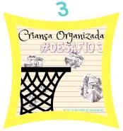 Criança Organizada desafio 3.