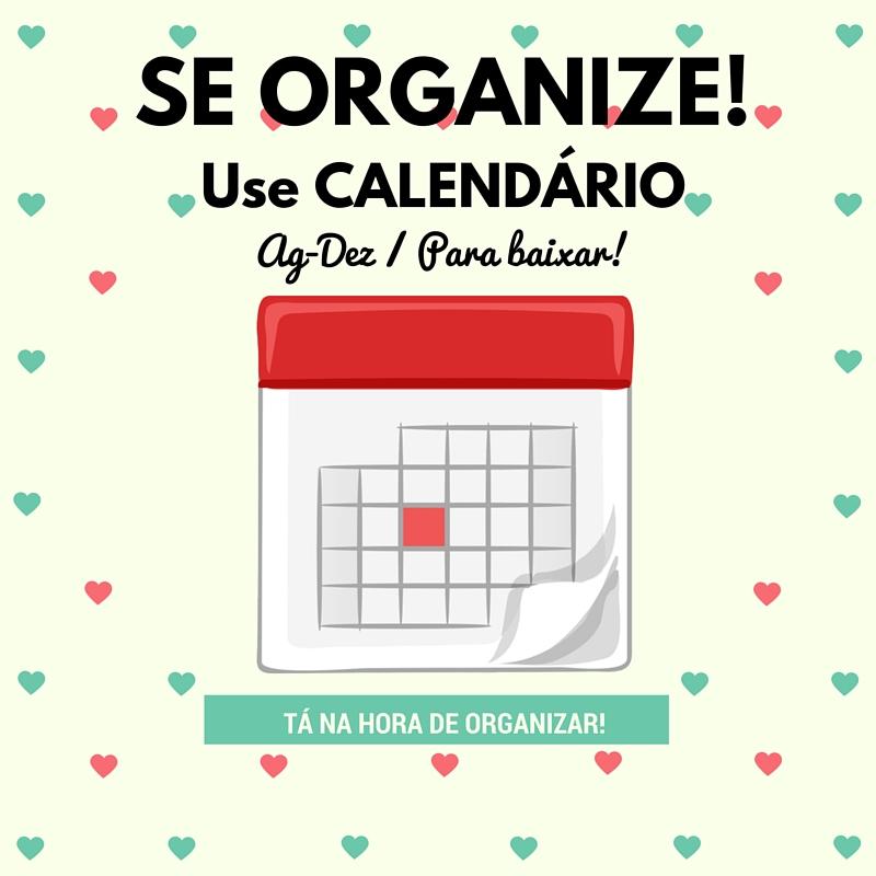 se organize com calendário
