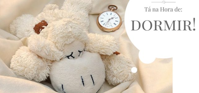 BabySteps Áudio 17 – Vá dormir cedo