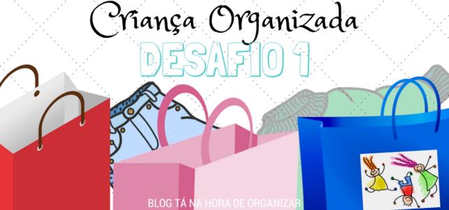 Criança Organizada: Ensine o Desapego