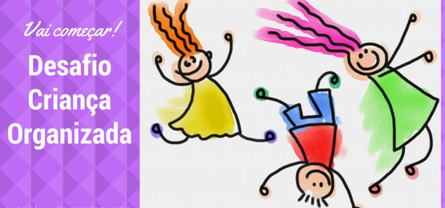 Desafios Fly Kids – Criança Organizada