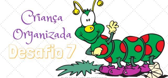 Criança Organizada 7 – O que não pode faltar no quarto das crianças